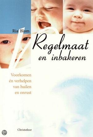 Boek Regelmaat en inbakeren, geschreven door Ria Blom